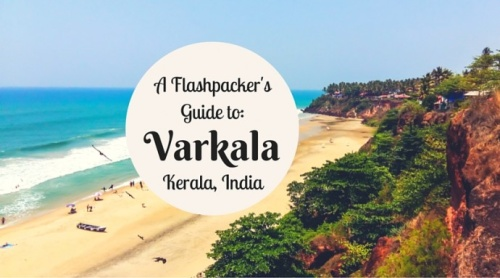 A Flashpacker's Guide To Varkala