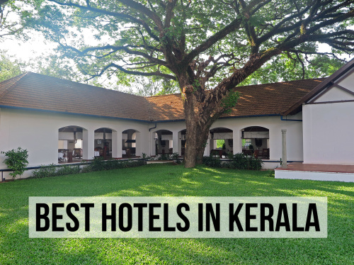 Personal Recommendation Of The Best Hotels In Kerala, India